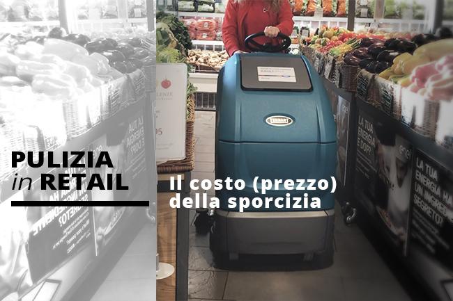 Pulizia in retail. Il prezzo della sporcizia