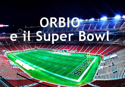 ORBIO e il Super Bowl