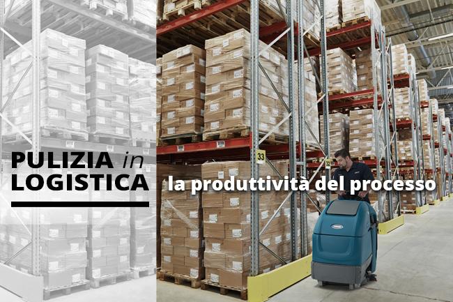 La pulizia in logistica e la produttivita del processo